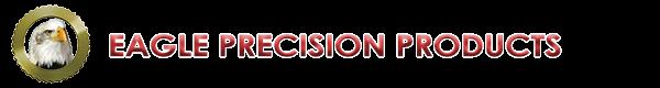 Eagle Precision Products